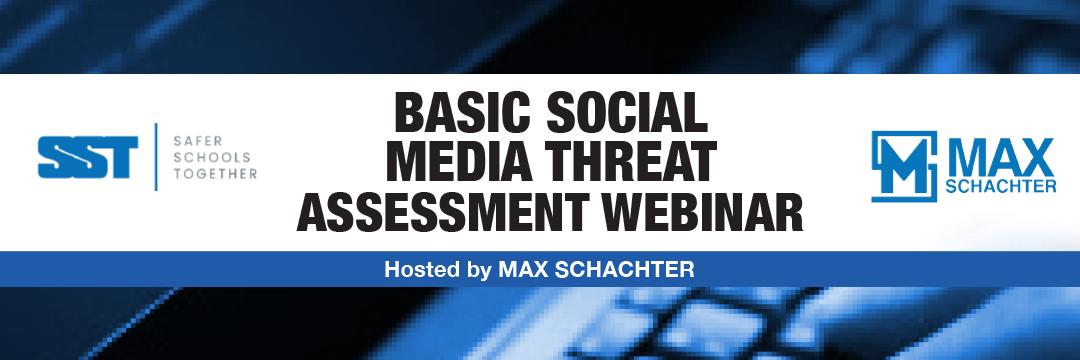 Basic Social Media Threat Assessment Training 091720